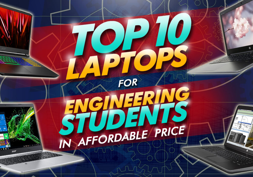 top 10 laptops for engineering students in affordable price