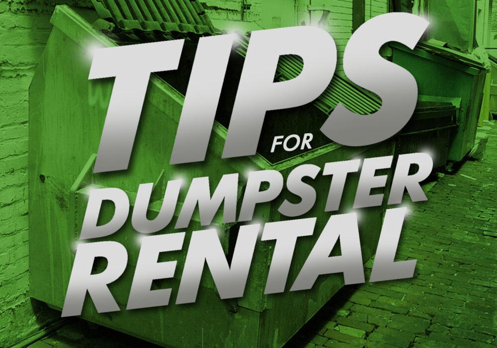 Tips For Dumpster Rental