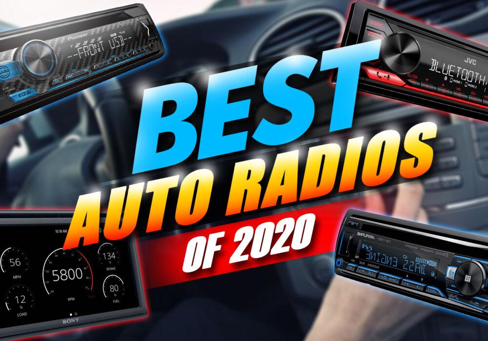 Best Auto Radios Of 2020