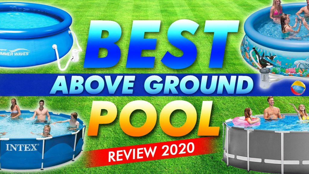Best Above Ground Pool Reviews 2020