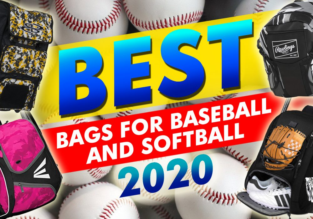 Best Bags For Baseball And Softball 2020