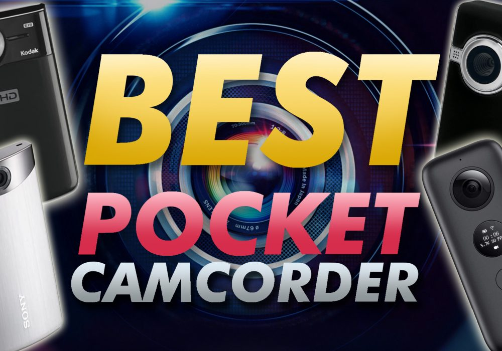 Best Pocket Camcorder