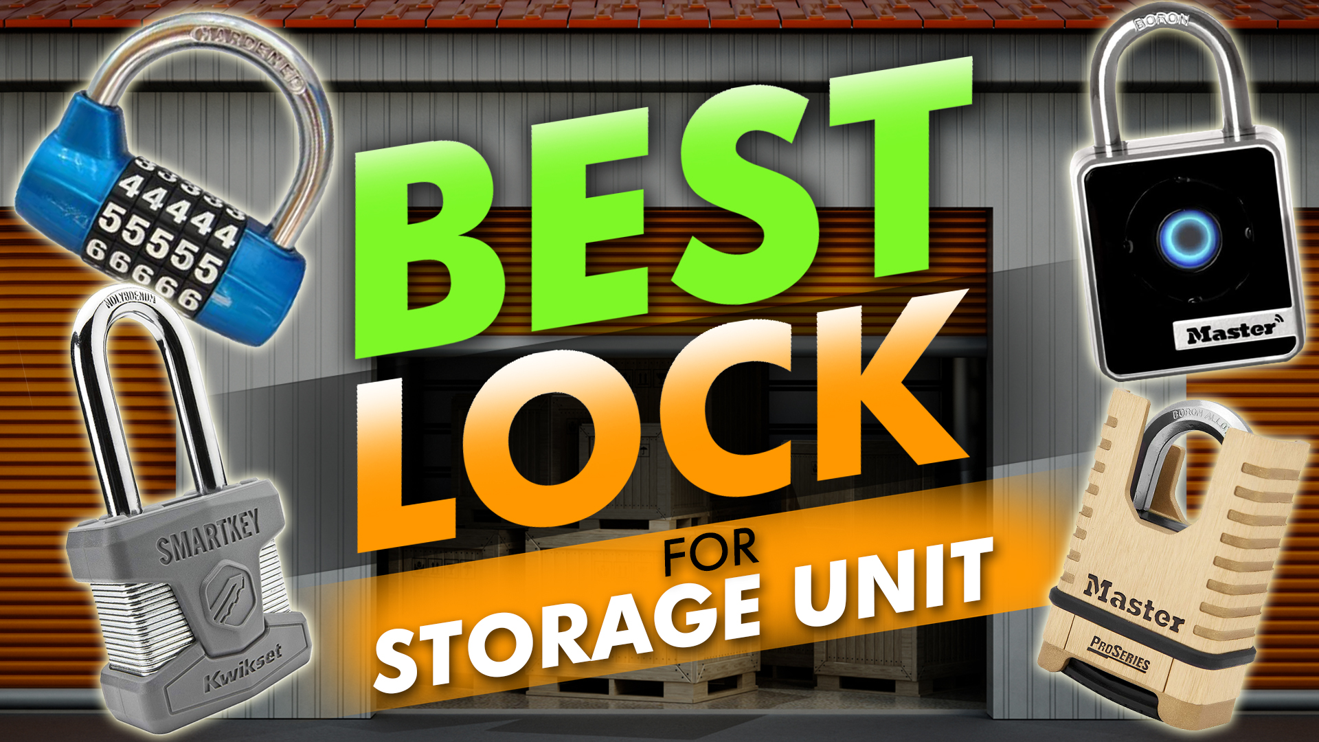 Best Lock For Storage Unit