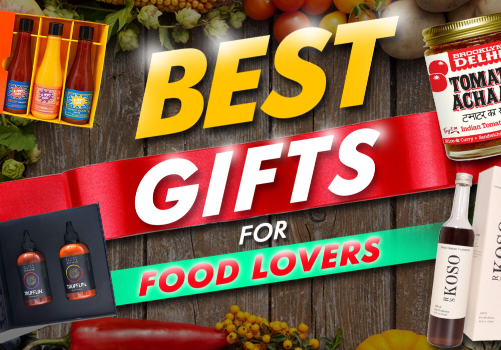 Best Gifts For Food Lovers