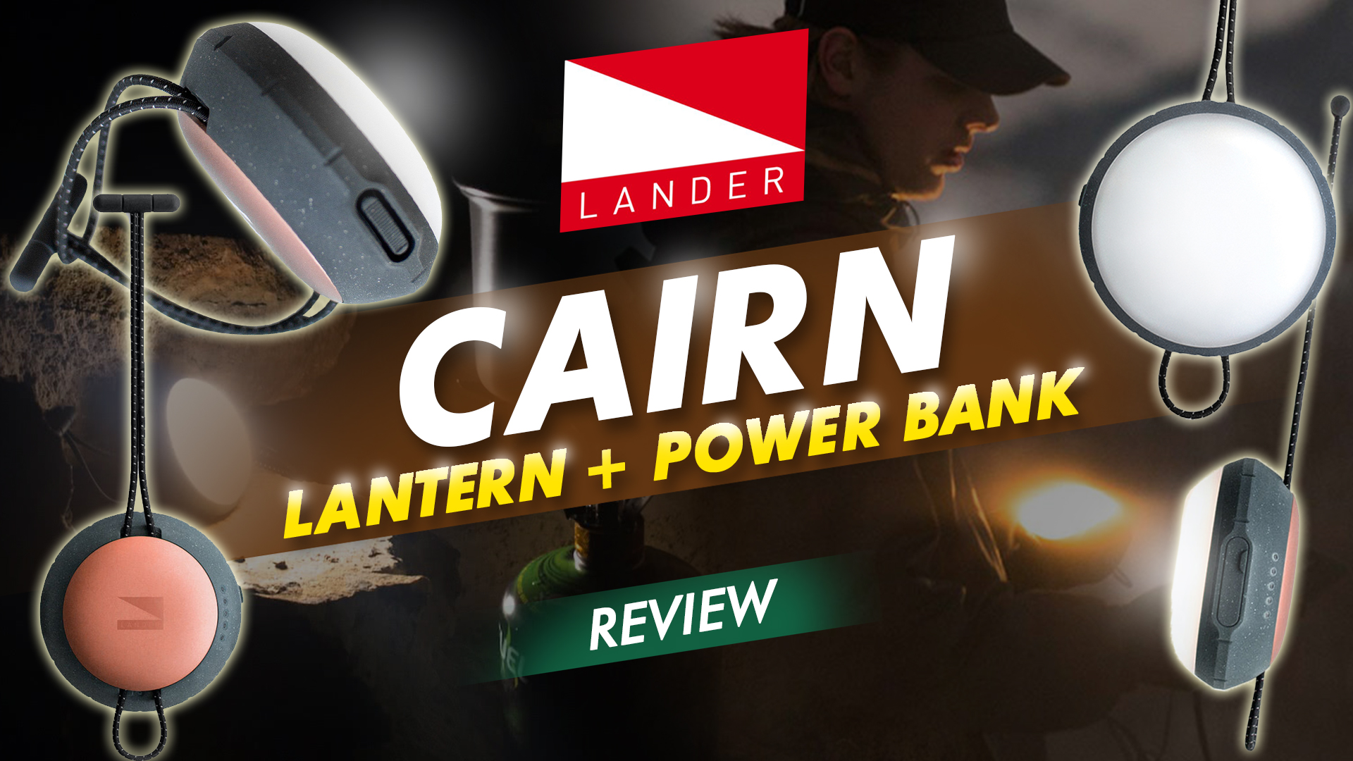 Cairn Lantern + Power Bank Review